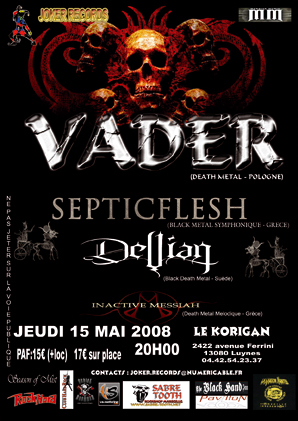 VADER, SEPTIC FLESH, DEVIAN, INACTIVE... @ Luynes